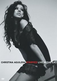 Cover Christina Aguilera - Stripped Live In The U.K. [DVD]
